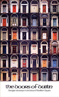 And so we come full circle to the present day and the origins of a poster which has become one of the most popular of Irish images. & Irish Landmarks:The Doors of Dublin - World Cultures European