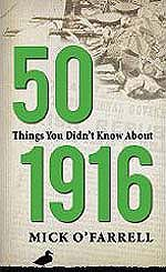 50 Things you didn't know about 1916 - World Cultures European