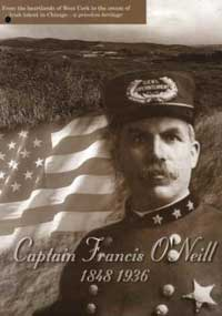Francis O Neill The Man Who Saved Our Music World Cultures European